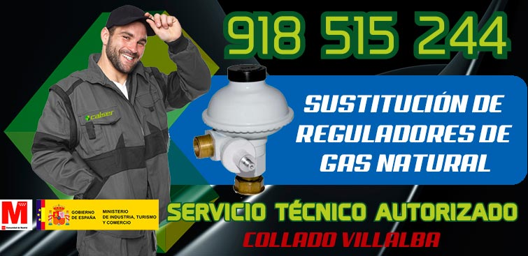 sustitución regulador de gas natural en Collado Villalba